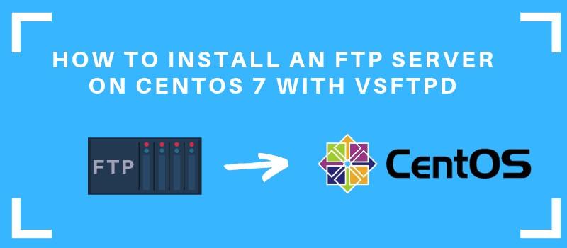 آموزش نصب سرویس FTP در CentOS 7 توسط نرم افزار VSFTPD